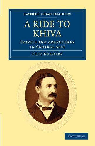9781108037587: A Ride to Khiva: Travels and Adventures in Central Asia (Cambridge Library Collection - Travel, Middle East and Asia Minor)