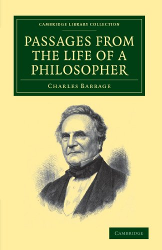 Passages from the Life of a Philosopher: Charles Babbage