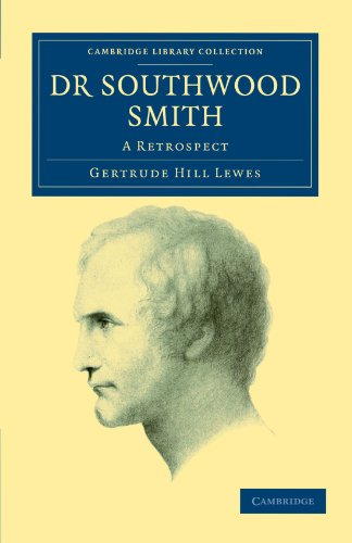 Dr. Southwood Smith: A Retrospect: Gertrude Hill Lewes