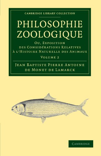 9781108038034: Philosophie zoologique: Ou exposition; des considerations relative ... l'histoire naturelle des animaux (Cambridge Library Collection - Darwin, Evolution and Genetics) (French Edition)
