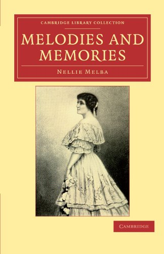 9781108038775: Melodies and Memories (Cambridge Library Collection - Music)