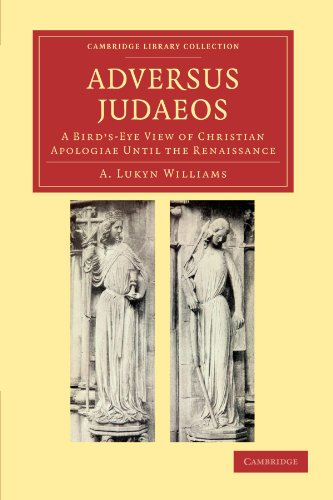 9781108039680: Adversus Judaeos: A Bird's-Eye View of Christian Apologiae until the Renaissance (Cambridge Library Collection - Religion)