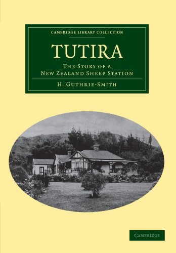 9781108040013: Tutira: The Story of a New Zealand Sheep Station (Cambridge Library Collection - Earth Science)