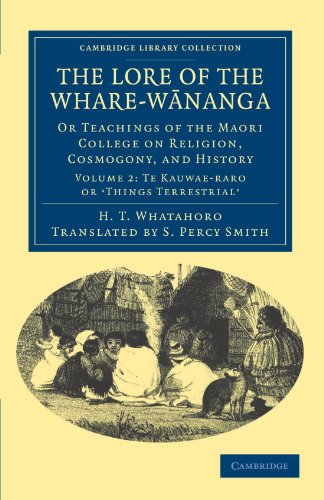 The Lore of the Whare-w�nanga: Or Teachings: H. T. Whatahoro,