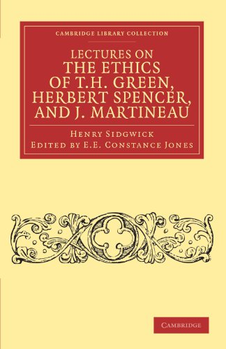 9781108040372: Lectures on the Ethics of T. H. Green, Mr Herbert Spencer, and J. Martineau (Cambridge Library Collection - Philosophy)