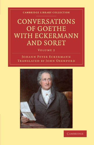 9781108040921: 2: Conversations of Goethe with Eckermann and Soret (Cambridge Library Collection - Philosophy)