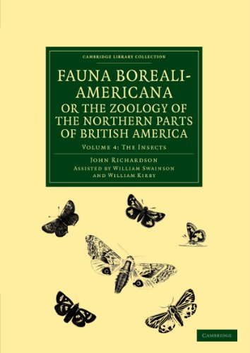 Fauna Boreali-Americana; or, The Zoology of the: Richardson, John