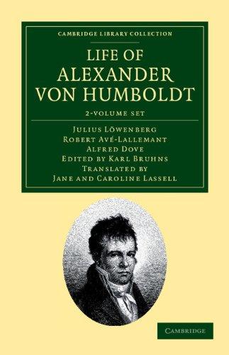 Life of Alexander von Humboldt 2 Volume: Julius Lowenberg, Robert