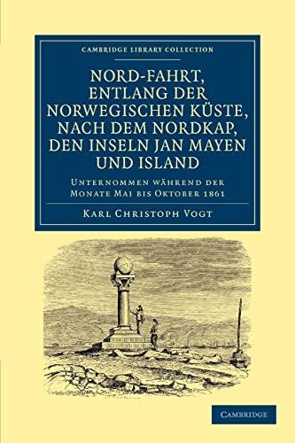 Nord-fahrt, entlang der Norwegischen kuste, nach dem: Karl Christoph Vogt