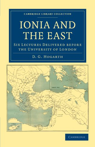 Ionia and the East.: HOGARTH, D. G.,