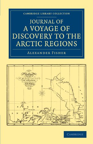 Journal of a Voyage of Discovery to the Arctic Regions, Performed 1818, in His Majestys Ship ...