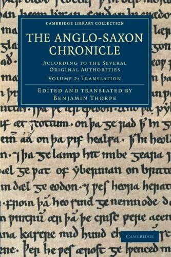 9781108042857: The Anglo-Saxon Chronicle: According to the Several Original Authorities (Cambridge Library Collection - Rolls) (Volume 2)