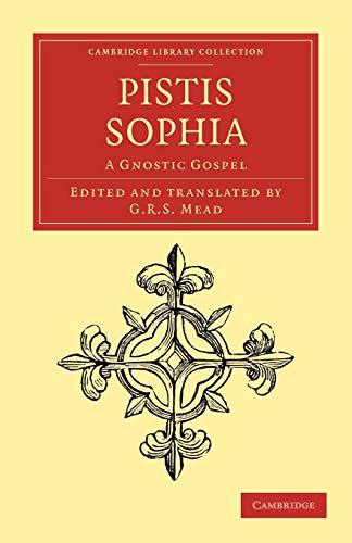9781108043410: Pistis Sophia: A Gnostic Gospel (Cambridge Library Collection - Religion)