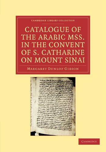 Catalogue of the Arabic MSS. in the Convent of St. Catharine on Mount Sinai