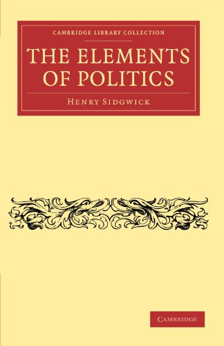 9781108043939: The Elements of Politics (Cambridge Library Collection - Philosophy)
