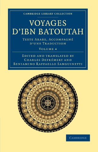 9781108044110: Voyages d'Ibn Batoutah: Texte Arabe, accompagné d'une traduction (Cambridge Library Collection - Medieval History) (Volume 4)