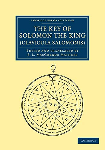 9781108044219: The Key of Solomon the King (Clavicula Salomonis)
