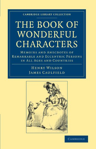 The Book Of Wonderful Characters: Wilson, Henry;caulfield, James