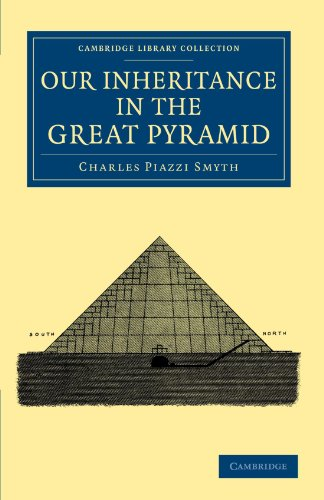 9781108044417: Our Inheritance in the Great Pyramid (Cambridge Library Collection - Spiritualism and Esoteric Knowledge)