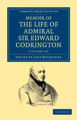 Memoir of the Life of Admiral Sir Edward Codrington 2 Volume Set (Paperbacl): Edward Codrington