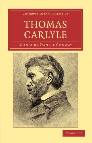 Thomas Carlyle: Moncure Daniel Conway