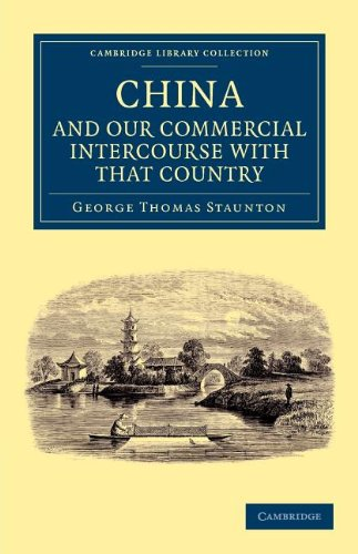 Miscellaneous Notices Relating to China, and Our Commercial Intercourse with That Country, ...