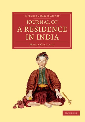 Journal of a Residence in India: Maria Callcott