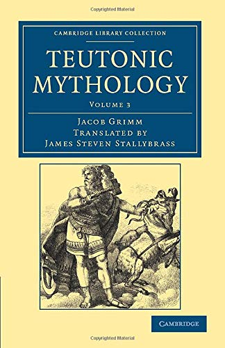 9781108047067: Teutonic Mythology (Cambridge Library Collection - Anthropology) (Volume 3)