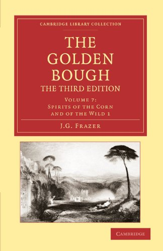 9781108047364: The Golden Bough (Cambridge Library Collection - Classics) (Volume 7)