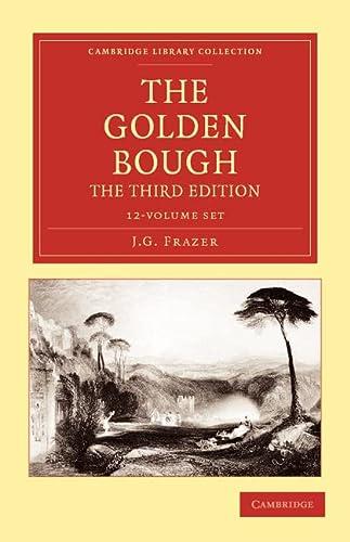 The Golden Bough 12 Volume Set (Paperback): Sir James George Frazer