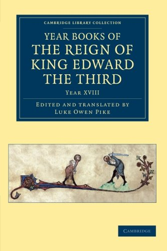 9781108047999: 11: Year Books of the Reign of King Edward the Third (Cambridge Library Collection - Rolls) (Volume 11)