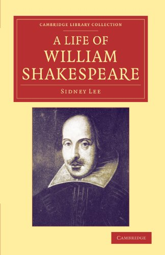 9781108048194: A Life of William Shakespeare (Cambridge Library Collection - Shakespeare and Renaissance Drama)
