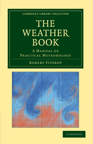 9781108048309: The Weather Book: A Manual of Practical Meteorology (Cambridge Library Collection - Physical Sciences)