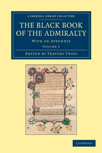 9781108048927: The Black Book of the Admiralty: With an Appendix (Cambridge Library Collection - Rolls) (Volume 2)