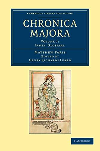 9781108049054: Chronica majora (Cambridge Library Collection - Rolls) (Volume 7)