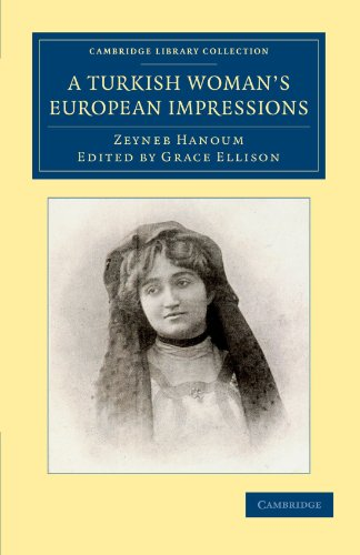 9781108050470: A Turkish Woman's European Impressions (Cambridge Library Collection - European History)