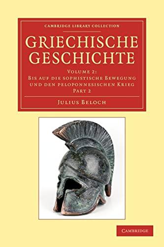 Griechische Geschichte: Part 2 (Cambridge Library Collection - Classics): Beloch, Julius