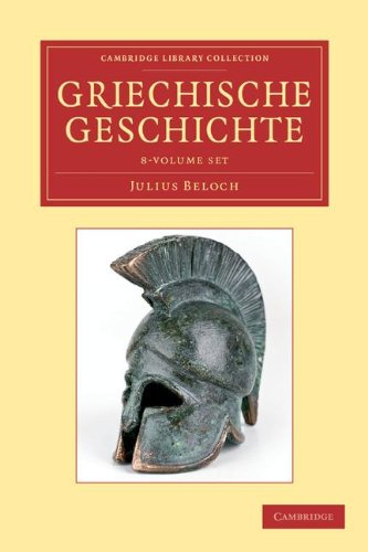 Griechische Geschichte 4 Volume Set in 8 Paperback Parts (Paperback): Julius Beloch