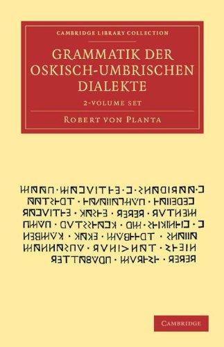 Grammatik der Oskisch-Umbrischen Dialekte 2 Volume Set.: PLANTA, R. V.,