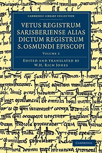 Vetus registrum Sarisberiense alias dictum registrum S. Osmundi Episcopi: The Register of S. Osmund...