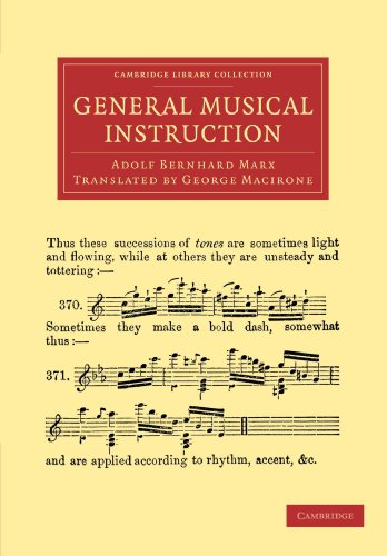 General Musical Instruction (Cambridge Library Collection - Music): Adolf Bernhard Marx