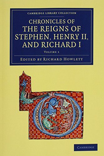 Chronicles of the Reigns of Stephen, Henry II, and Richard I 4 Volume Set (Paperback)