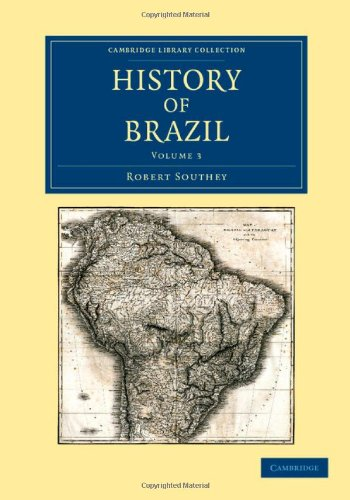 9781108052863: History of Brazil (Cambridge Library Collection - Latin American Studies) (Volume 3)
