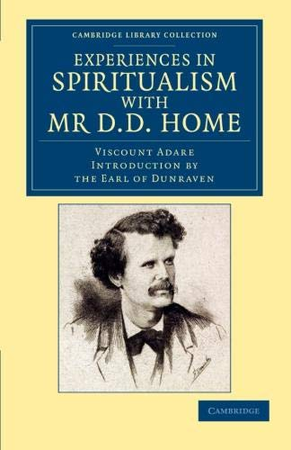 Experiences in Spiritualism with Mr D. D.: Earl of Windham
