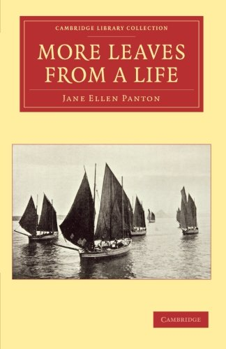 More Leaves from a Life: Jane Ellen Panton