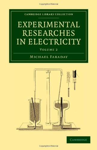9781108053587: Experimental Researches in Electricity (Cambridge Library Collection - Physical Sciences) (Volume 2)