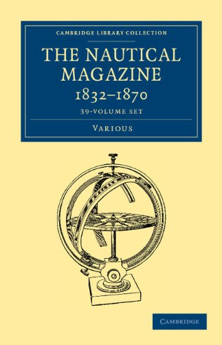 "The Nautical Magazine, 1832â�""1870 39 Volume Set: VARIOUS AUTHORS"