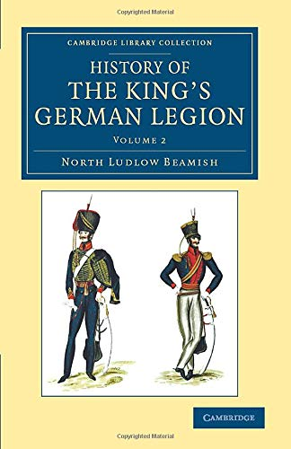 History of the Kings German Legion: North Ludlow Beamish