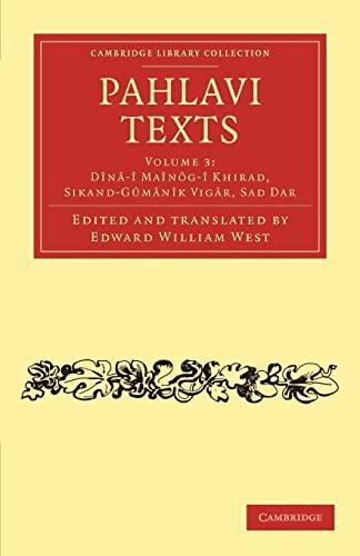 9781108054317: Pahlavi Texts (Cambridge Library Collection - Religion) (Volume 3)