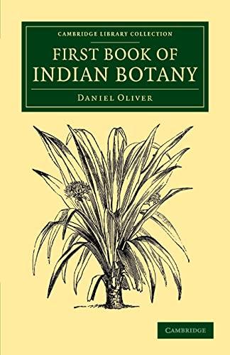 First Book of Indian Botany (Paperback): Daniel Oliver